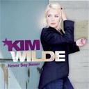 Kim Wilde - Never say never (2-track bonus-edition)