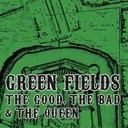 The Good, The Bad &amp; The Queen - Green fields