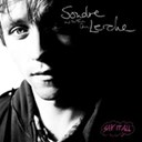 Sondre Lerche - Say it all