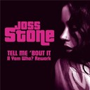 Joss Stone - Tell me 'bout it (a yam who? rework)