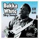 Bukka White - Sky songs