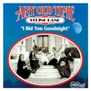 Any Old Time String Band - I bid you goodnight