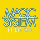 Magic System - Ki dit mié