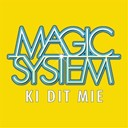 Magic System - Ki dit mi&eacute;