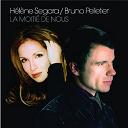 Bruno Pelletier / Hélène Segara - La moitié de nous
