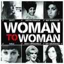Madeleine / Marie Teena / Martha Reeves / Mary J. Blige / Melody Gardot / Minnie Riperton / Nina Simone / Norah Jones / Sheryl Crow / Shirley Brown / Sinéad O'connor / Suzanne Vega / The Marvelettes / The Pips / The Supremes / The Vandellas - woman to woman