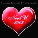Mathieu Bouthier / Muttonheads - Need u 2008