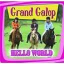 Grand Galop - Hello world (B.O.F.)