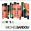 Michel Sardou - Les n&deg;1 de michel sardou