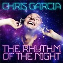 Chris Garcia - The rhythm of the night