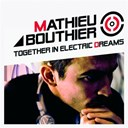 Mathieu Bouthier - Together in electric dreams