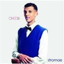 Stromae - Cheese