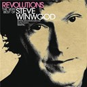 Steve Winwood - Revolutions : the very best of steve winwood