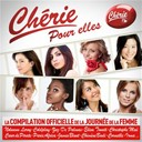 Alicia Keys / Amel Bent / Amy Winehouse / Brooke Fraser / Chim&egrave;ne Badi / Christophe Ma&eacute; / Coeur De Pirate / Colbie Caillat / Coldplay / Corneille / Elisa Tovati / Florent Pagny / Gr&eacute;goire / G&eacute;rald De Palmas / G&eacute;rard Lenorman / Imany / Inna Modja / Irma / James Blunt / Jean-Louis Aubert / Julien Clerc / Les Enfoir&eacute;s / Marlon Roudette / Maroon 5 / Merwan Rim / Mika / Milow / Miro Mickael / M&eacute;lissa Nkonda / Nolwenn Leroy / Rod Janois / Selah Sue / Shy'm / Stevie Wonder / Tina Arena / Ycare / Zaz - Cherie pour elles
