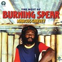 Burning Spear - Marcus garvey: the best of burning spear