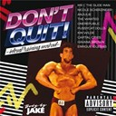 Anjulie / Capital Cities / Enrique Iglesias / Havana Brown / Kim Wilde / Mr. C The Slide Man / Nicole Scherzinger / One Republic / The Pussycat Dolls / Wanted - Body by jake: don't quit - interval training workout