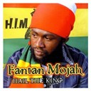 Fantan Mojah - Hail the king