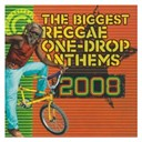 B. Anthony / Busy Signal / Collie Buddz / Duane Stephenson / Gyptian / Irie Love / Jah Cure / Jamelody / Junior Kelly / Luciano / Morgan Heritage / Queen Ifrica / Richie Spice / Romain Virgo / Sizzla / Tarrus Riley / Terry Linen / The Biggest Reggae One Drop Anthems 2008 / Ziggi - The biggest reggae one drop anthems 2008