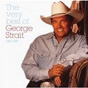 George Strait - The very best of 1981-1987