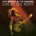 Bob Marley / Bob Marley &amp; The Wailers - Live at the roxy