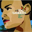 Kim Sanders - Pretty on edge