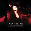 Lara Fabian - en toute intimite