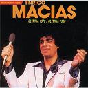 Enrico Macias - Olympia 1972, olympia 1980