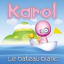 Karol - Le bateau blanc