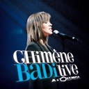 Chim&egrave;ne Badi - Live a l'olympia 2005