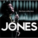 Tom Jones - The love collection