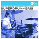 Art Blakey / Buddy Rich / Charly Antolini / Chico Hamilton / Ed Thigpen / Elvin Jones / Gene Krupa / Kenny Clarke / Louie Bellson / Max Roach / Roy Haynes / Shelly Manne / Tony Williams - Superdrummers !
