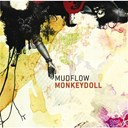 Mud Flow - Monkey doll