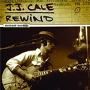 J. J. Cale - Rewind