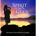 The Royal Scots Dragoon Guards - Spirit of the glen