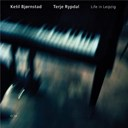 Ketil Bjornstad / Terje Rypdal - Life in leipzig