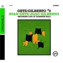 João Gilberto / Stan Getz - getz & gilberto #2 : recorded live at carnegie hall