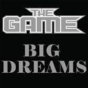 The Game - Big dreams
