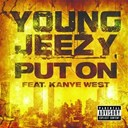 Young Jeezy - Put on