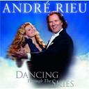 Andr&eacute; Rieu - Dancing through the skies