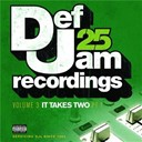 Case / Fabolous / Ja Rule / Ll Cool J / Method Man / Redman / Rihanna / Warren G - Def jam 25: volume 3 - it takes two pt 1