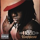 Ace Hood - Ruthless
