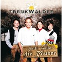 Trenkwalder - Halli, hallo, die r&auml;uber