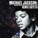 Michael Jackson - Michael jackson: remix suite iii