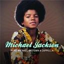 Michael Jackson / The Jackson Five - Pure michael: motown a cappella