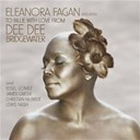 Dee Dee Bridgewater - Eleanora fagan (1917-1959) : to billie with love from dee dee