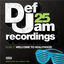 Ashanti / Dmx / Fabolous / Jay-Z / Juelz Santana / Kanye West / Ne-Yo / Rihanna / The Dream / Young Jeezy - Def jam 25, vol. 22 - welcome to hollyhood