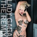 Lady Gaga - The fame monster : the remix