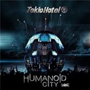 Tokio Hotel - Humanoid city live