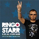 His All Starr Band / Ringo Starr - Live at the greek theatre 2008