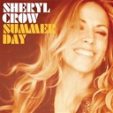 Sheryl Crow - Summer day